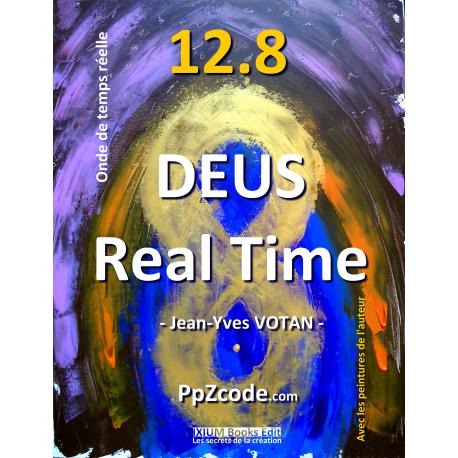 DEUS 12.8 Real Time