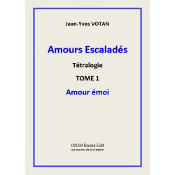 Amours Escaladés, Tome 1 : Amour Emoi